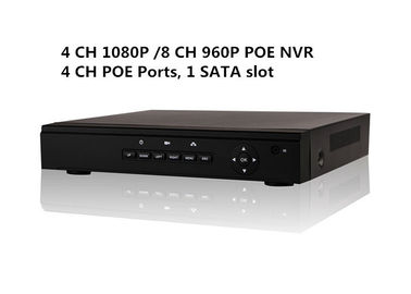 China Embeded 4 PoE NVR Security System 4 CH 1080P 8CH 960P 1 SATA Slot HD HDMI output ONVIF distributor
